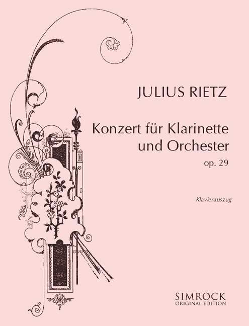 Clarinet Concerto Op. 29 Rietz, Julius Julius Julius rojoucción de piano con clarinete solo parte  autorización oficial